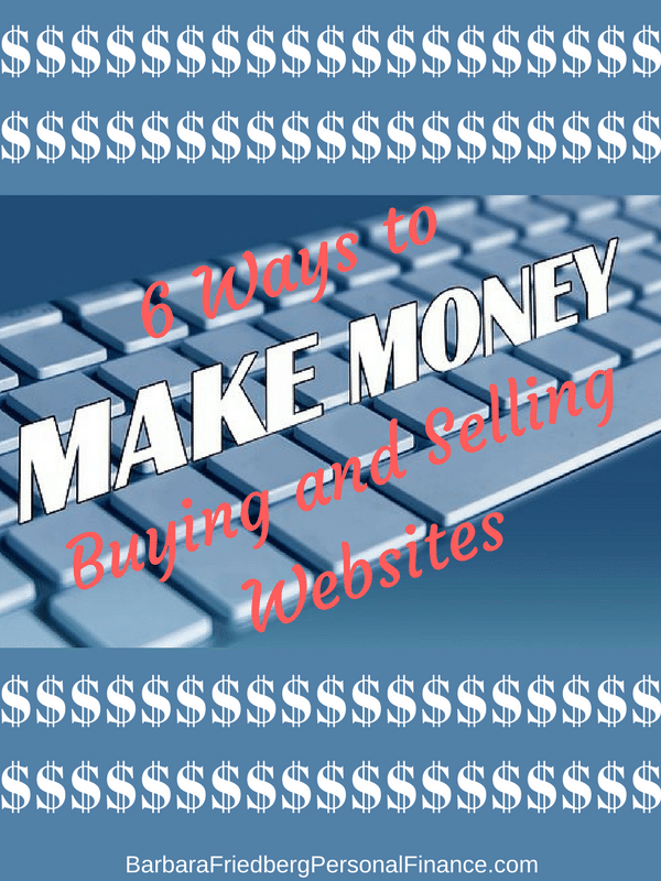 6 Ways to Make Money Buying and Selling Websites