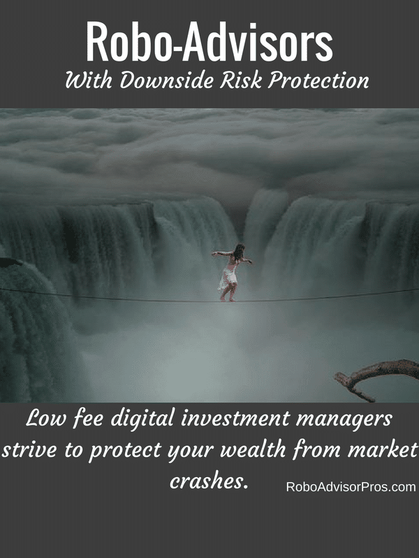 Do Any Robo-Advisors Focus on Downside Risk Protection?