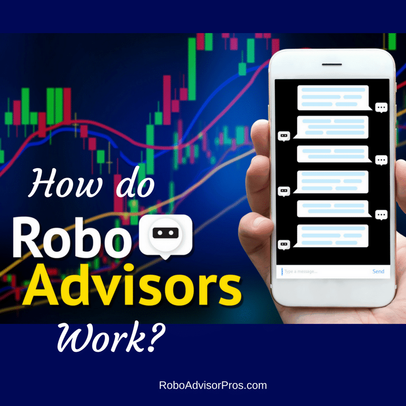 How Do Robo-Advisors Work?