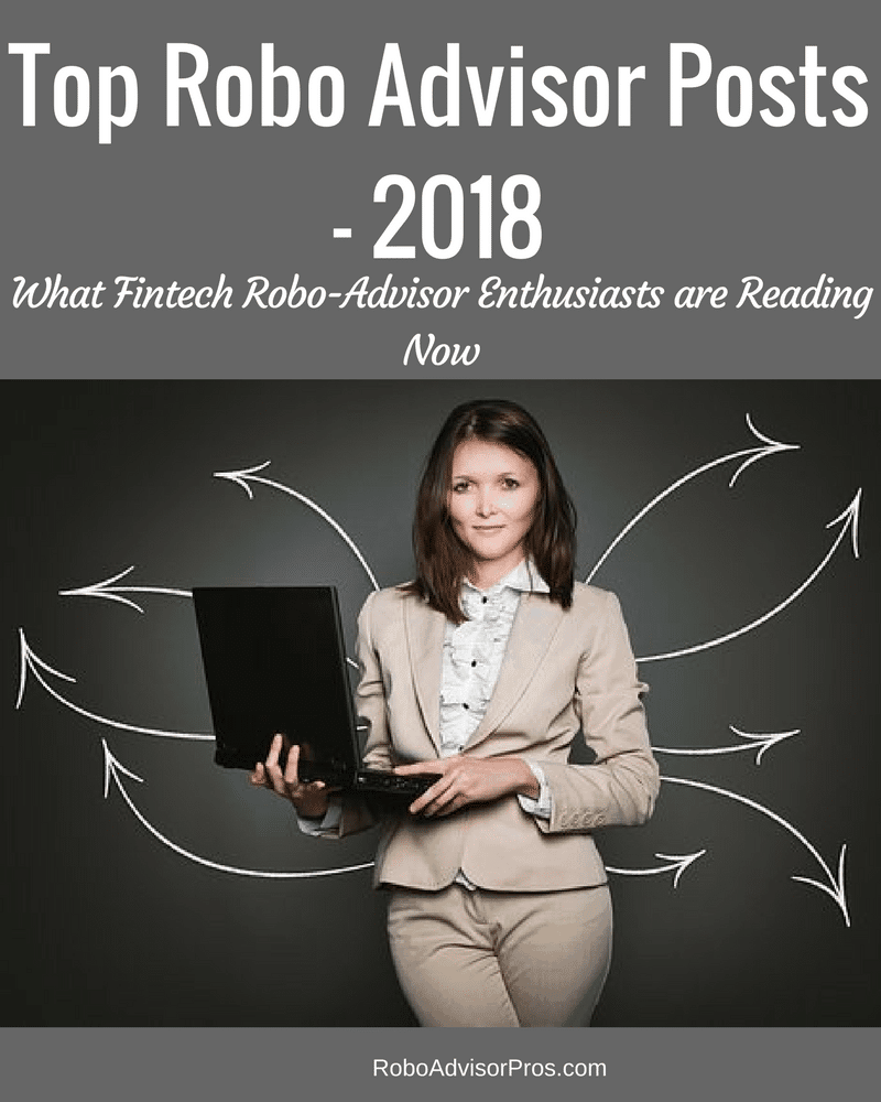 Top Robo Advisor Posts – 2018
