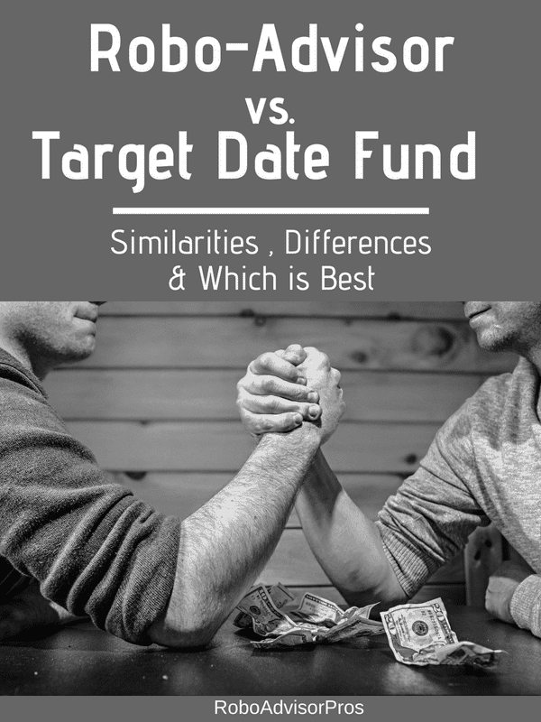 Robo-Advisor vs Target Date Fund – What's the Difference?