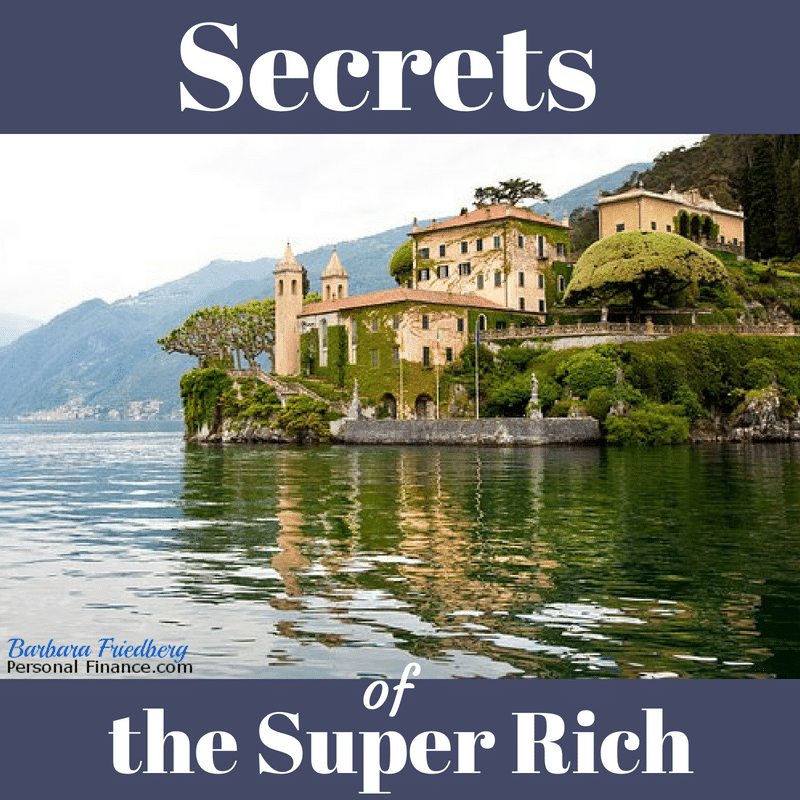 Wealth Secrets and Worries of the Super Rich