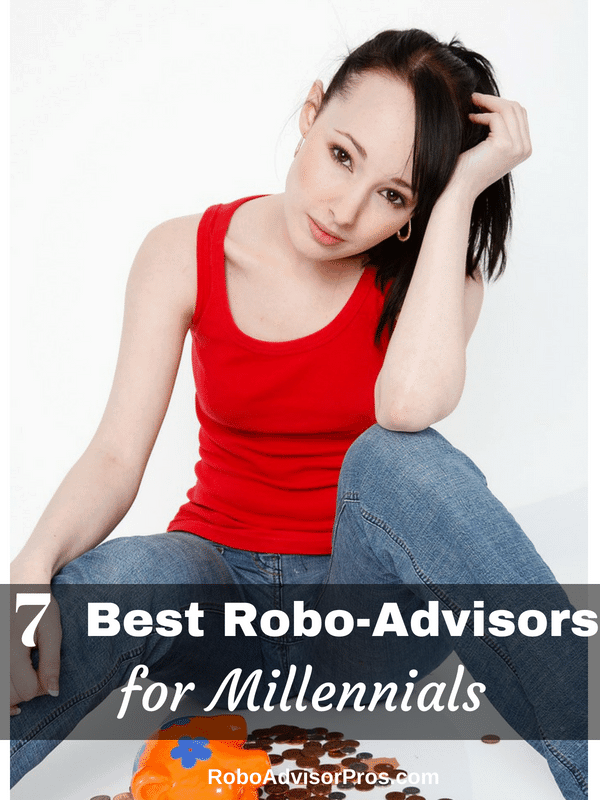 7 Best Robo-Advisors for Millennials