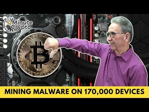 Attackers Install Crypto Mining Malware on Over 170,000 Devices