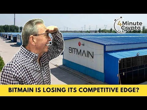 Bitmain is Losing Its Bitcoin Mining Competitive Edge