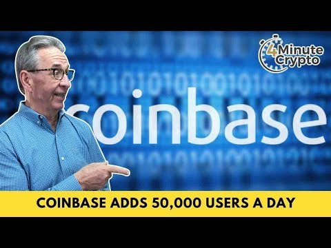 Coinbase Continues To Add 50,000 Users a Day