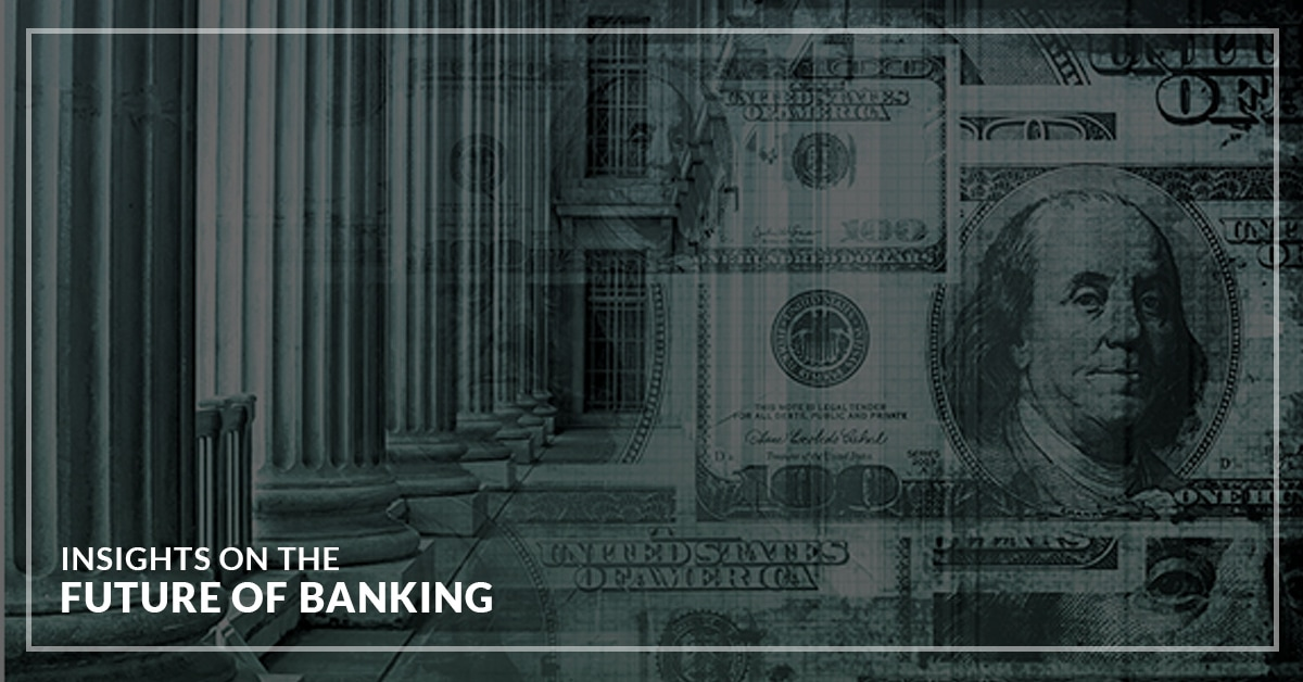 Insights On The Future Of Banking