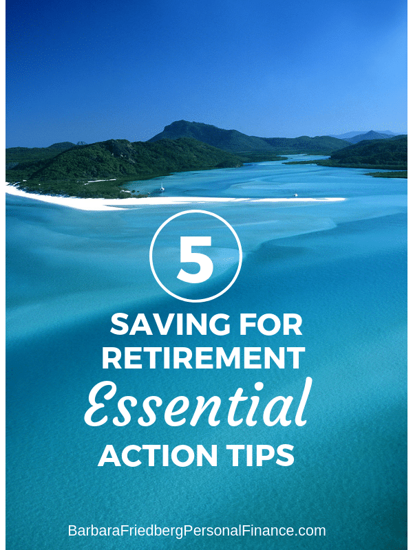 5 saving for retirement essential tips