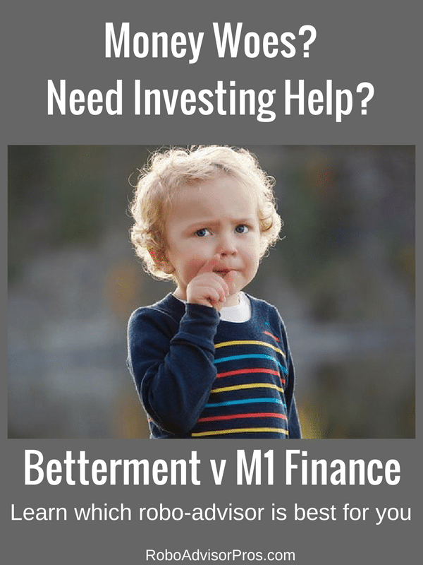 Betterment v M1 Finance - Investment help for the DIYer or the DIFY (do it for you) investor.