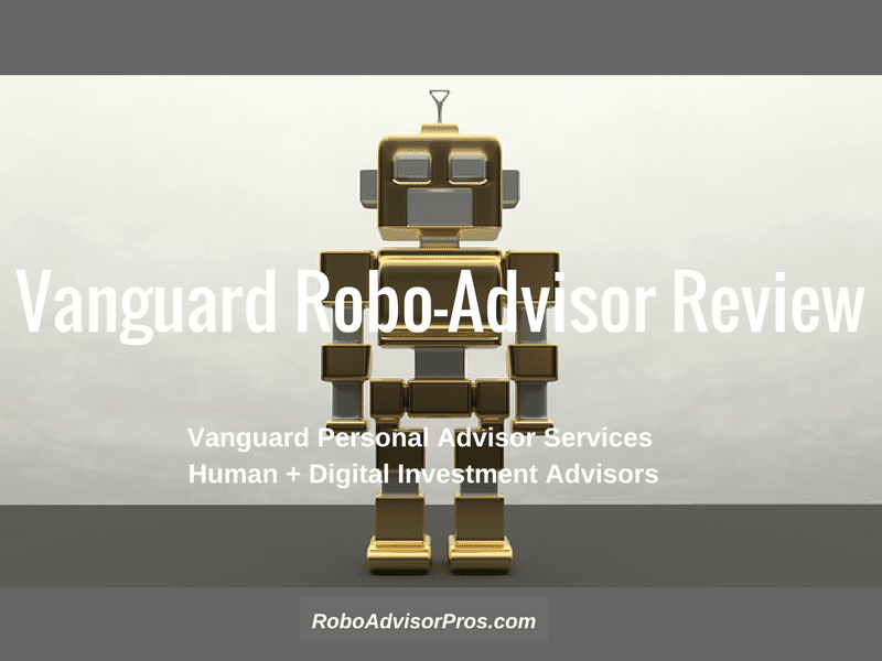 Vanguard Personal Advisor Services Review 2018-Top AUM & Low Fees