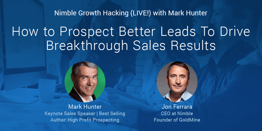 Want to Learn How to Prospect Better Leads to Generate Massive Revenue Growth?