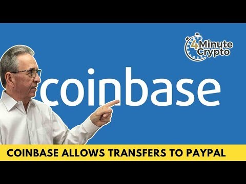 Coinbase Customers Can Make Cash Transfers to PayPal