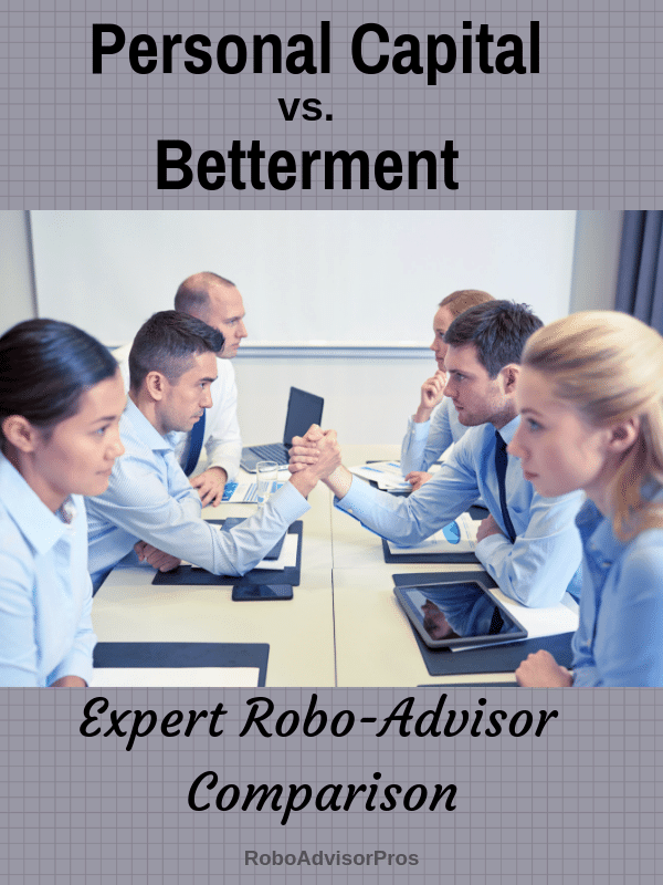 Personal Capital vs. Betterment Robo-Advisor Comparison