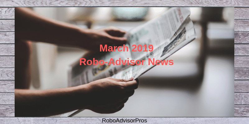 march robo-advisor news reading newspaper