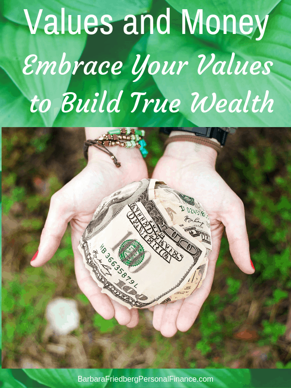Values and Money – Are Yours Money-Makers or Money-Losers?