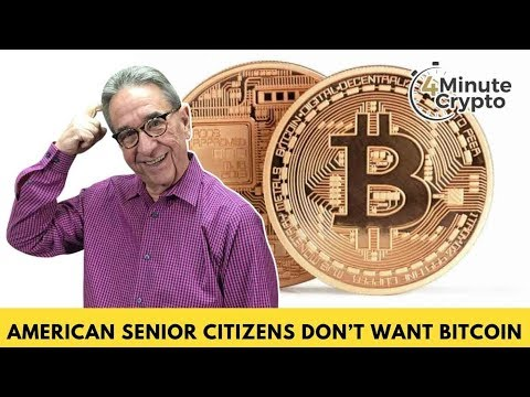 American Seniors Citizens Don't Want Bitcoin