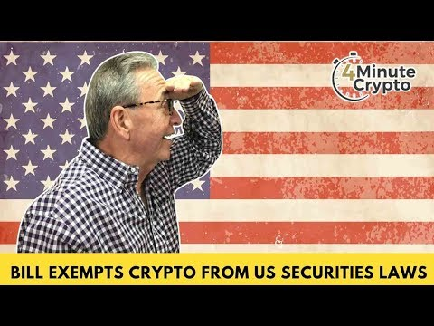 Bill to Exempt Cryptos from US Securities Laws