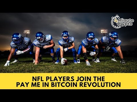 NFL Players Join The Pay Me In Bitcoin Revolution