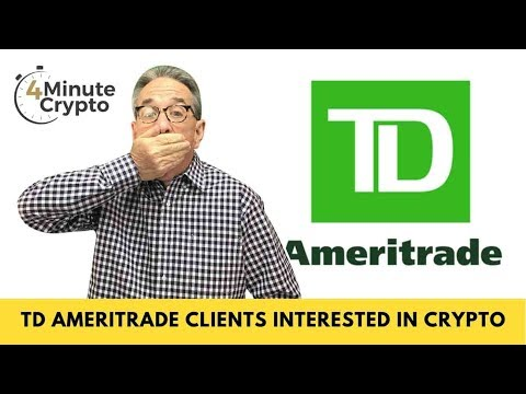 Thousands Of TD Ameritrade Clients Are Interested in Crypto