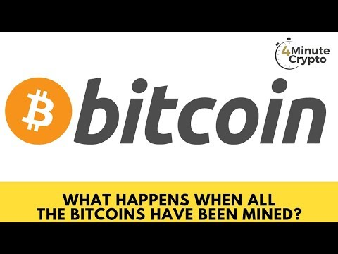 What Happens When All the Bitcoins Have Been Mined?