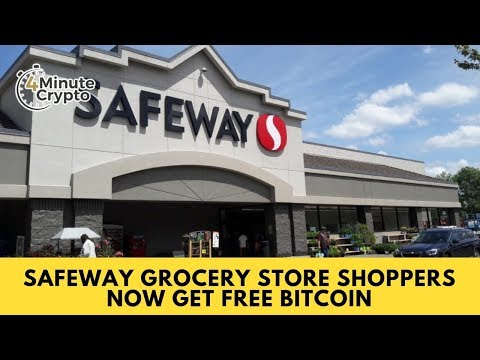 Safeway Grocery Store Shoppers Get Free Bitcoin