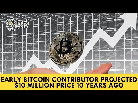 Early Bitcoin Contributor Projected $10 Million BTC Price 10 Years Ago