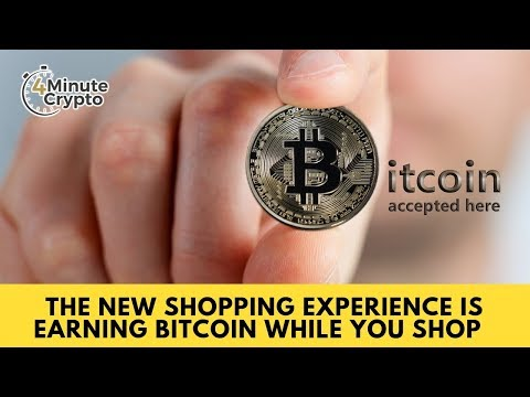 The New Shopping Experience Is Earning Bitcoin While You Buy Online