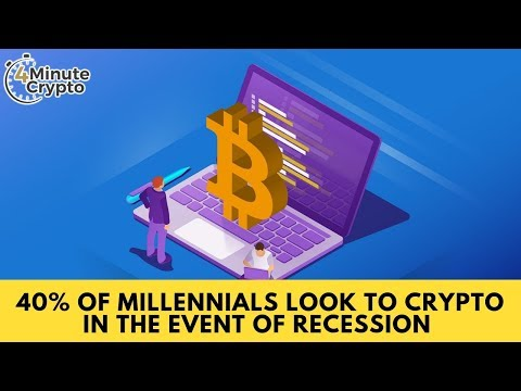 40% of Millennials Look to Crypto in the Event of Recession