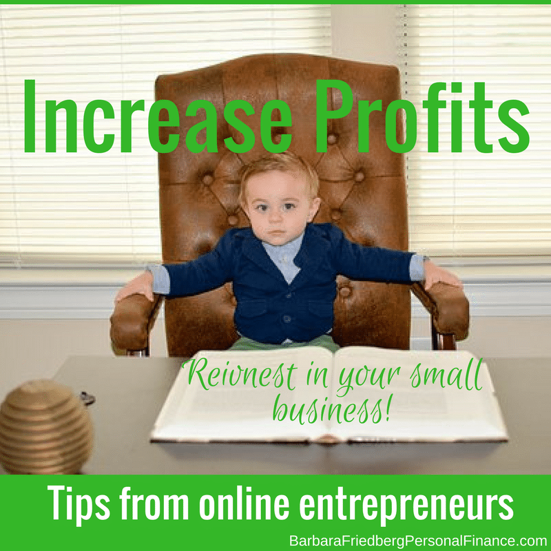 Tips from entrepreneurs. Reinvest in your online business to boost profits.