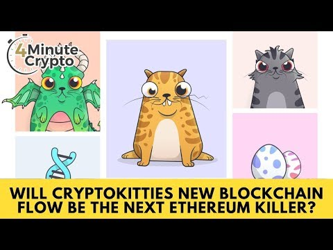 Will CryptoKitties New Blockchain Flow Be The Next Ethereum Killer?