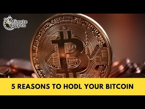 5 Reasons to HODL Your Bitcoin