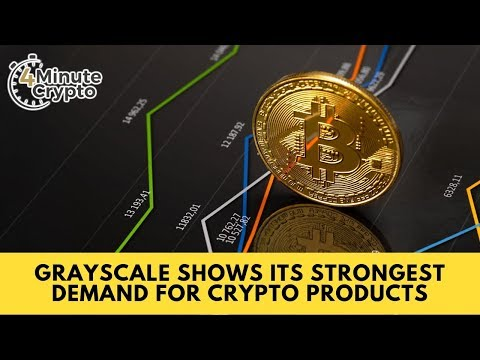 Grayscale Shows Its Strongest Demand For Crypto Products