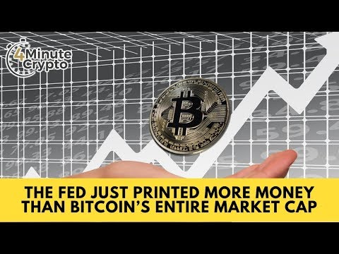 The Fed Just Printed More Money Than Bitcoin's Entire Market Cap