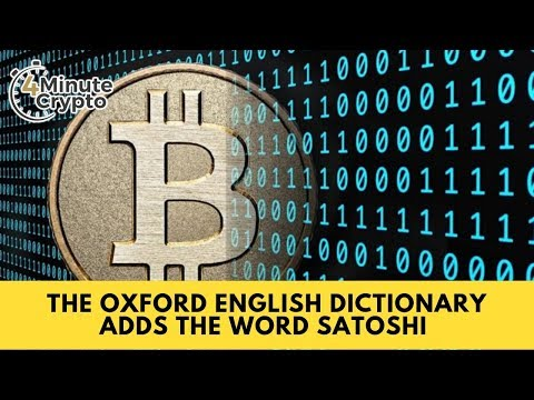 The Oxford English Dictionary Adds The Word Satoshi