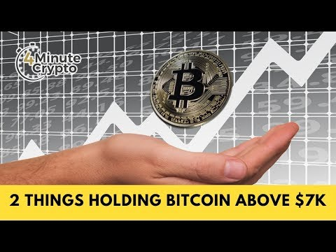2 Things Holding Bitcoin Above $7K