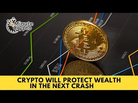 Crypto Will Protect Wealth in The Next Crash
