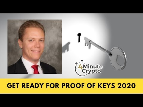 Get Ready For Proof of Keys 2020