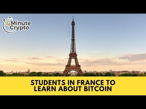 Students In France To Learn About Bitcoin