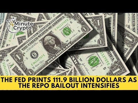 The FED Prints 111 9 Billion Dollars As The Repo Bailout Intensifies