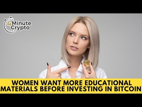 Women Want More Educational Materials Before Investing in Bitcoin