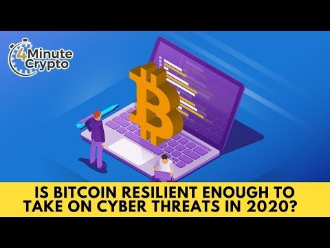 Is Bitcoin Resilient Enough to Take on Cyber Threats in 2020?