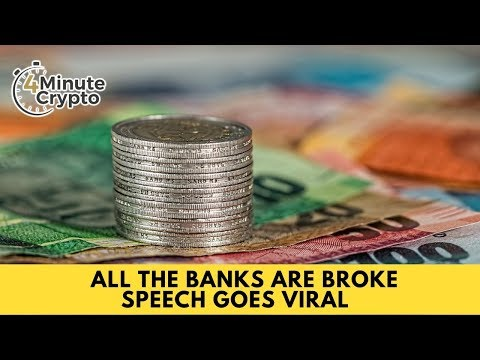 All the Banks Are Broke Speech Goes Viral