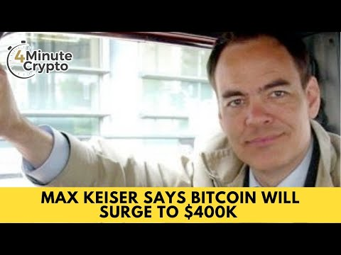 Max Keiser Says Bitcoin Will Surge to $400K