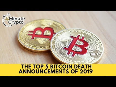 The Top 5 Bitcoin Death Announcements Of 2019