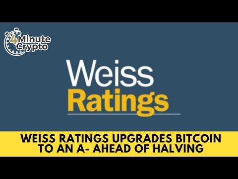 Weiss Ratings Upgrades Bitcoin To An A Ahead of Halving