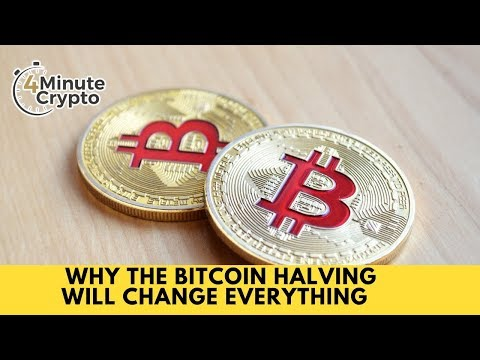 Why The Bitcoin Halving Will Change Everything