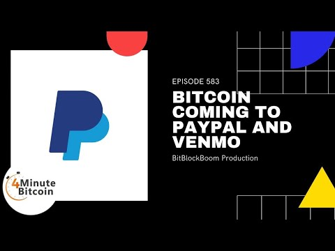 Bitcoin Coming To PayPal and Venmo