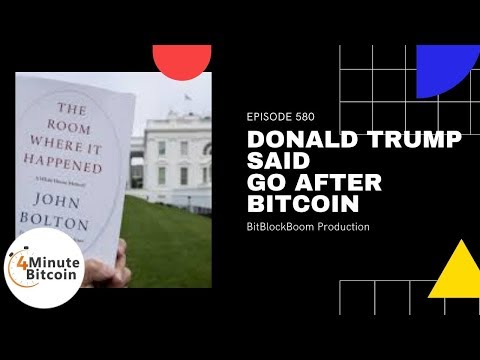 Donald Trump Said Go After Bitcoin