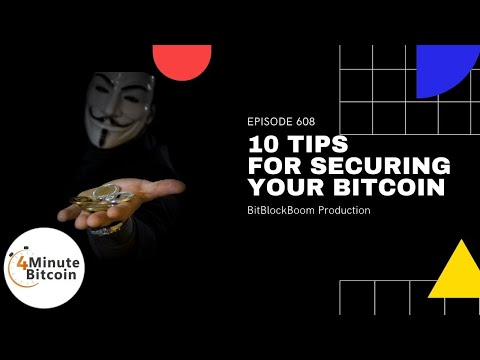 10 Tips for Securing Your Bitcoin