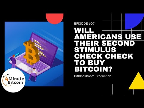Will Americans Use Their Second Stimulus Check To Buy Bitcoin?